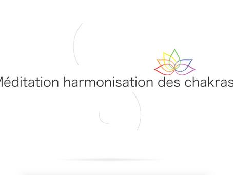 Méditation d'harmonisation des chakras.