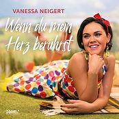 Cover_VanessaNeigert_WennDuMeinHerzBerue