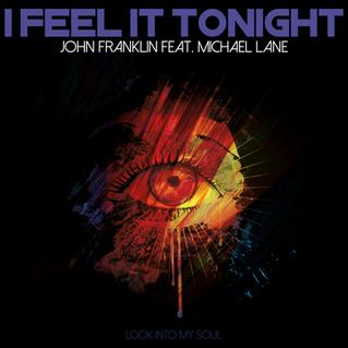 "Videoclip ""I Feel it Tonight"" von John Franklin feat. Michael Lane"