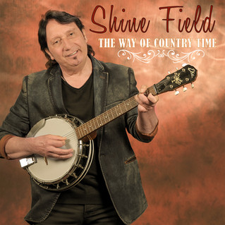 Neues Album von Shine Field - The Way of Country Time