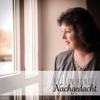 "Evelin Hänsel - ""Nachgedacht"""