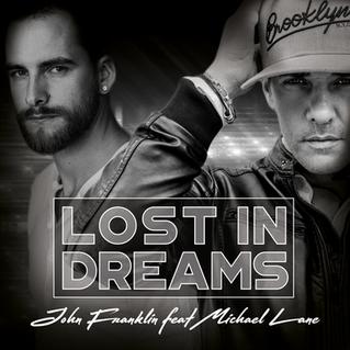 Lost in Dreams - John Franklin feat. Michael Lane