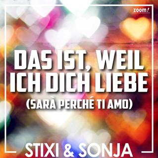Stixi & Sonja melden sich mit einem wundebaren Sommerklassiker zurück!