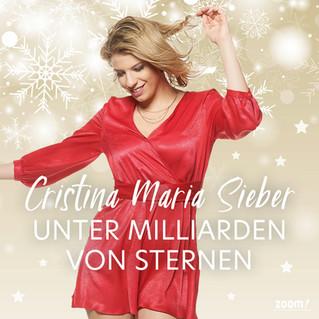 Cristina Maria Sieber - Unter Milliarden von Sternen