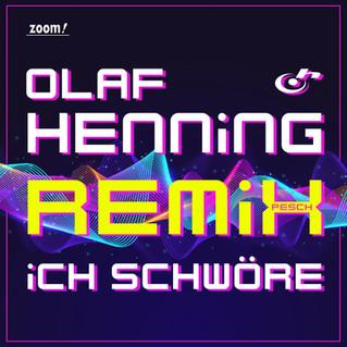 Release Olaf Henning - Ich schwöre (Remix)