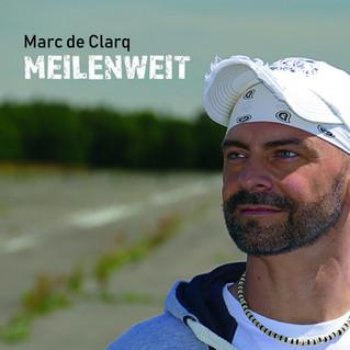 Meilenweit von Marc de Clarq