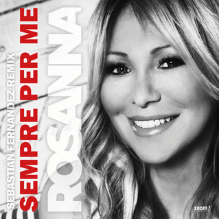 Rosanna Rocci - Sempre Per Me                 (Sebastián Fernández Remix)