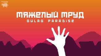 Gulag Paradise