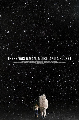 There Was A Man, A Girl, And A Rocket Poster