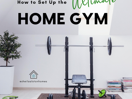 Creating the Ultimate Home Gym