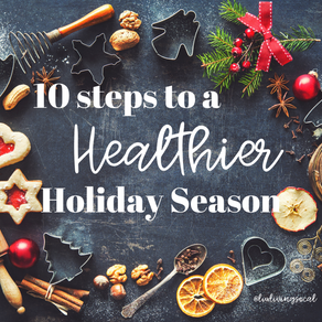 10 Steps to a Healthier Holiday Season
