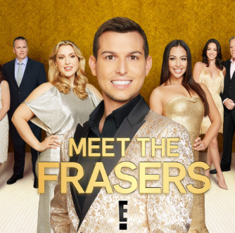 E!'s Meet the Frasers