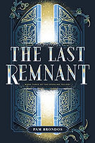 the last remnant by pam brondos