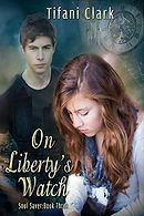 on liberty's watch a book by author tifani clark