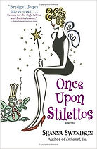 once upon stilettos a book by author shanna swendson