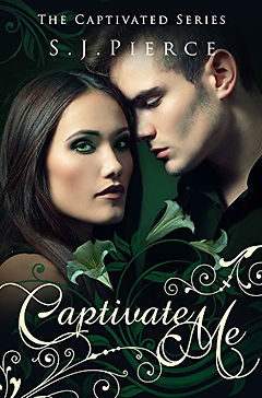 Captivate Me by S.J. Pierce