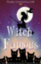 Filthy Witch and Dead Famous by Pearl Goodfellow