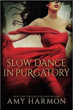slow dance in purgatory a book by author amy harmon
