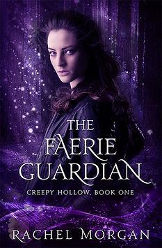 the faerie guardian a novel by author rachel morgan