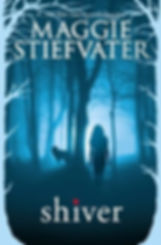 Shiver by Author Maggie Stiefvater