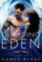 Guarding Eden by Cameo Renae