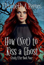 How Not to Kiss a Ghost.jpg