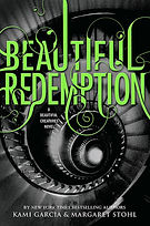 beautiful redemption a book by authors kami garcia and margaret stohl