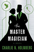 the master magician a book by author charlie n. holmberg