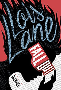 Fallout: Lois Lane by Gwenda Bond