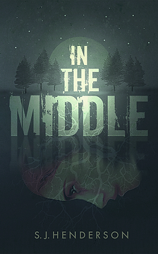 In the Middle by S.J. Henderson