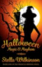 Halloween Magic and Mayhem by Stella Wilkinson