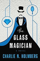 the glass magician a book by author charlie n. holmberg