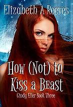 How Not to Kiss a Beast.jpg