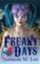 Freaky Days by Amanda M. Lee