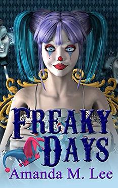 Freaky Days by Amanda M. Lee