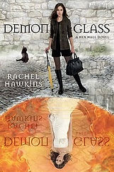 demon glass a book by author rachel hawkins