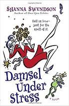 damsel under stress a book by author shanna swendson