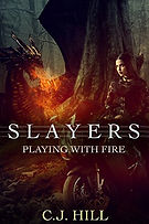 Slayers Playing with Fire a book by C. J. Hilly