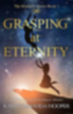 Grasping at Eternity.jpg