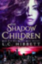 The Shadow Children by L. C. Hibbett