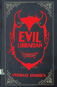 Evil Librarian by Michelle Knudsen