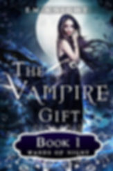 The Vampire Gift: Wards of Night by E. M. Knight