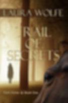 trail of secrets by laura wolfe