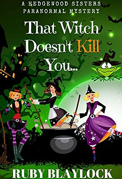 That Witch Doesn't Kill You by Ruby Baylock
