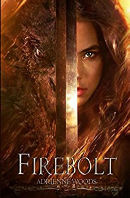 Firebolt by Andrienne Woods