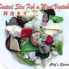 Sauteed sliced fish w. mixed vegatable