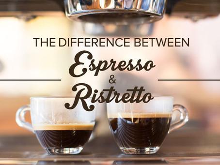 Espresso or Ristretto