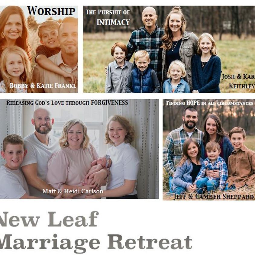 NEW LEAF MARRIAGE RETREAT TICKETS