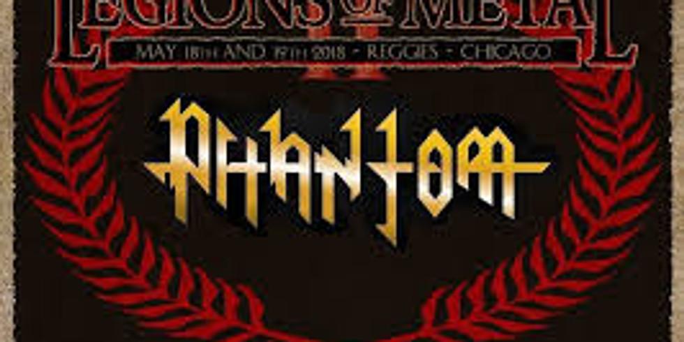 Phantom @ Legions of Metal