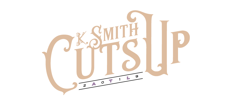 K. SMITH CUTS UP